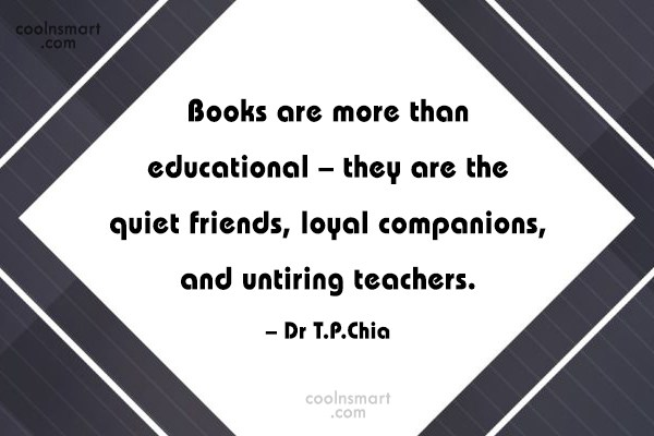 Book Quote: Books are more than educational – they...