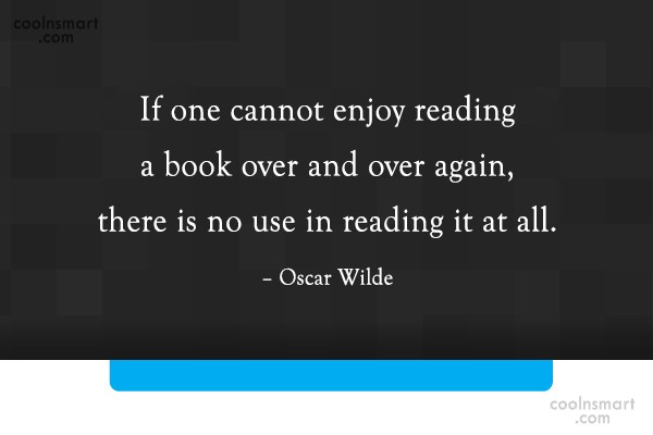 Reading Quote: If one cannot enjoy reading a book...