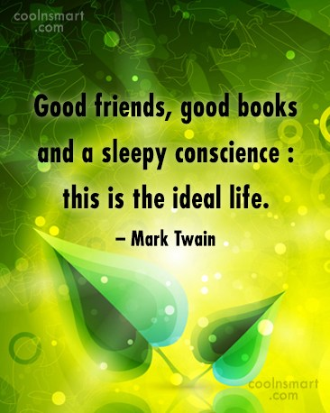 Book Quote: Good friends, good books and a sleepy...