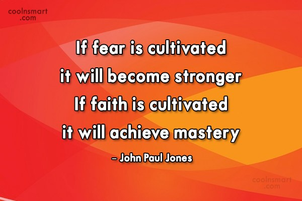 Fear Quote: If fear is cultivated, it will become...