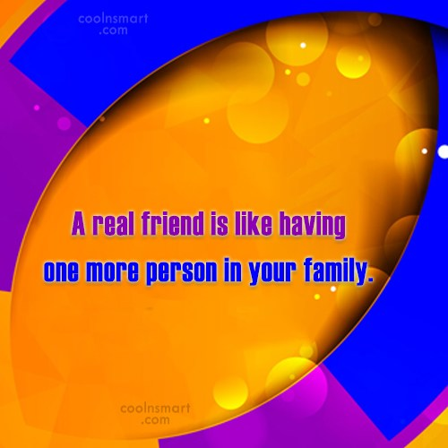 Friendship Quote: A real friend is like having one...