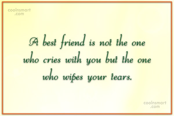 Quote: A best friend is not the one...