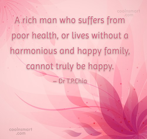 Happiness Quote: A rich man who suffers from poor...