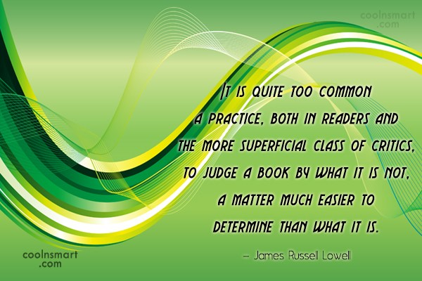Quote: It is quite too common a practice,...