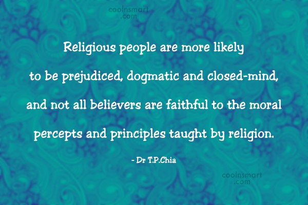 Religion Quote: Religious people are more likely to be...
