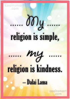 Religion Quote: My religion is simple, my religion is...