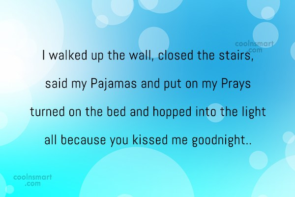 Love Quote: I walked up the wall, closed the...
