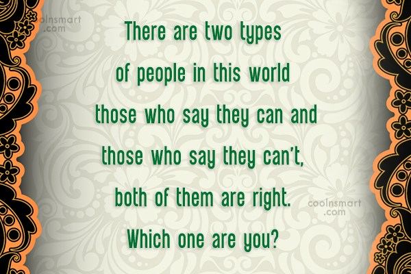 Victory Quote: There are two types of people in...