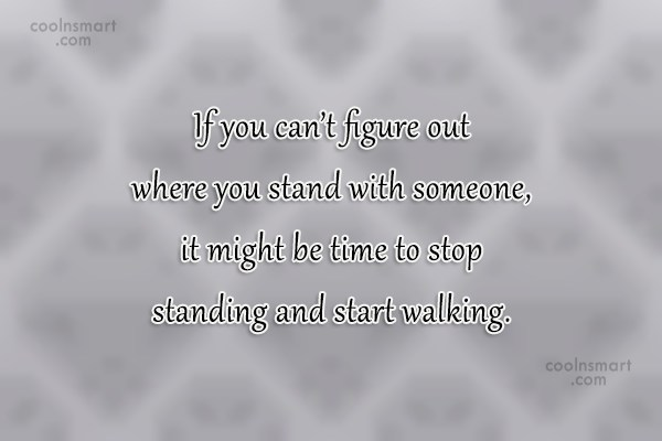 Relationship Quote: If you can't figure out where you...