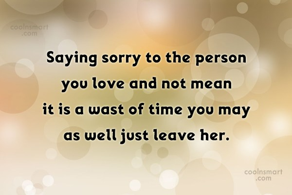 Sorry Quote Saying To The Person You Love
