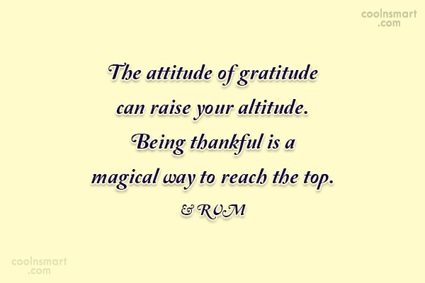 Thank You Quote: The attitude of gratitude can raise your...