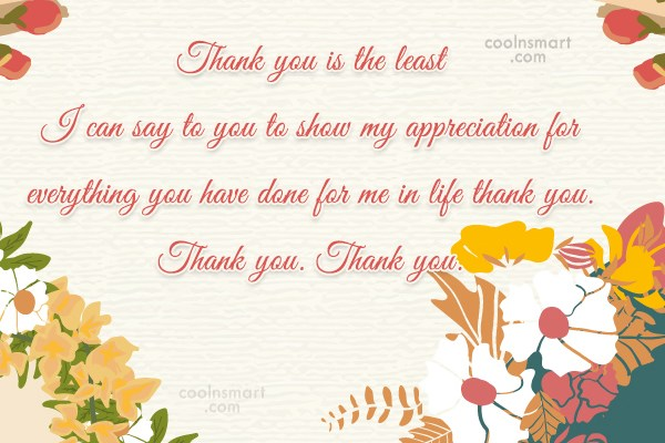 Thank You Quote: Thank you is the least I can...