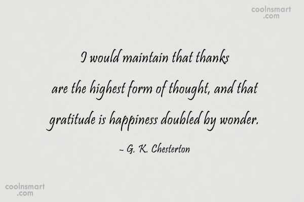Quote: I would maintain that thanks are the...