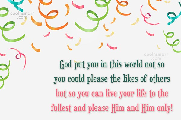 God Quote: God put you in this world not...