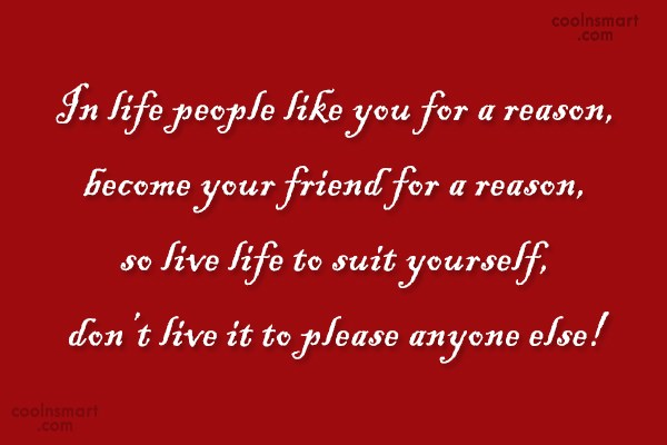 Being Yourself Quote: In life people like you for a...