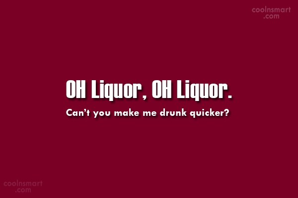 Quote: OH Liquor, OH Liquor. Can't you make...