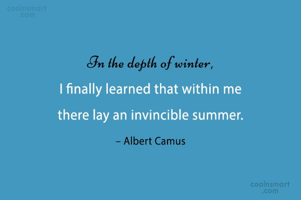 Strength Quote: In the depth of winter, I finally...
