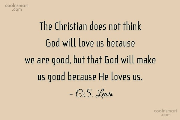 Christianity Quote: The Christian does not think God will...