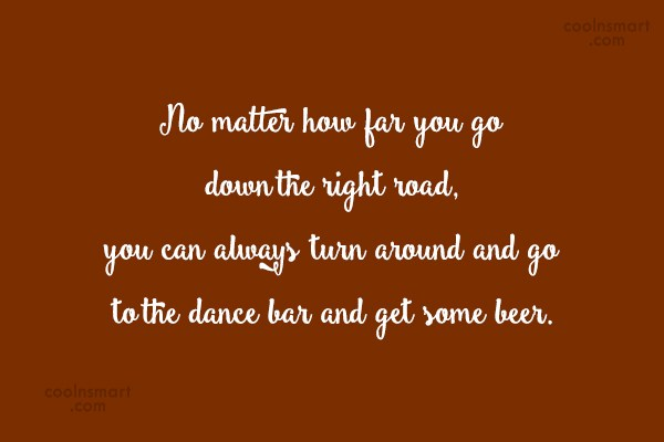 Quote: No matter how far you go down...