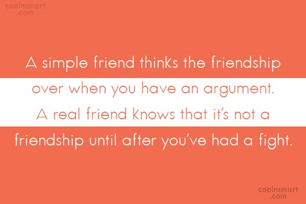 Friendship Quote: A Simple Friend Thinks The Friendship Over.