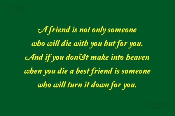 Best Friend Quote: A friend is not only someone who...