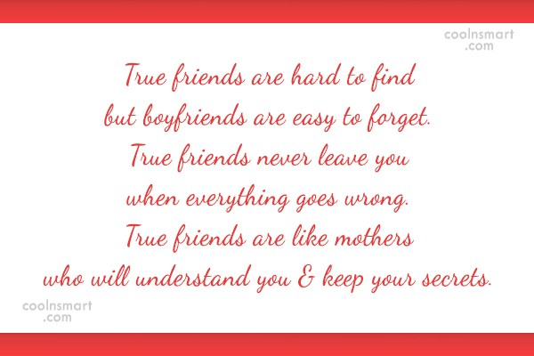Quote: True friends are hard to find but...