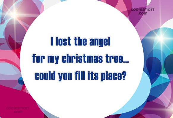 Flirting Quote: I lost the angel for my christmas...