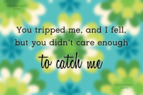 Flirting Quote: You tripped me, and I fell, but...