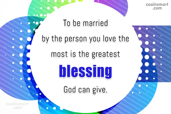 Wedding Quote: To be married by the person you...