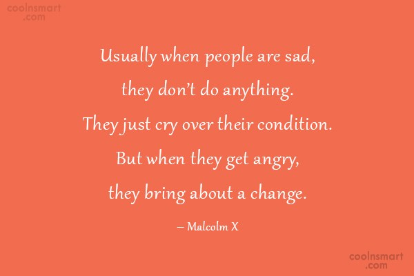 Quote: Usually when people are sad, they don't...