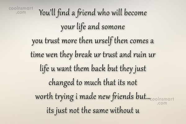 Images Quote: You'll find a friend who will become...