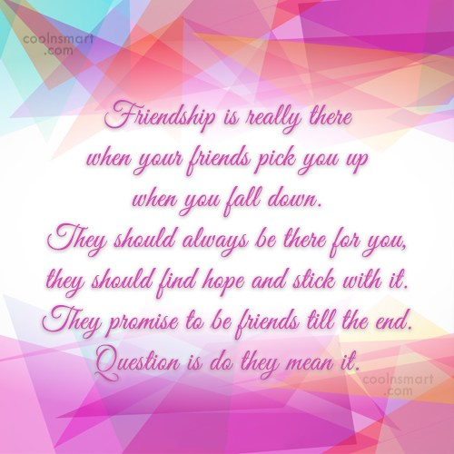 Friendship Quote: Friendship is really there when your friends...