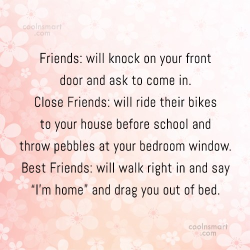 Friendship Quote: Friends: will knock on your front door...