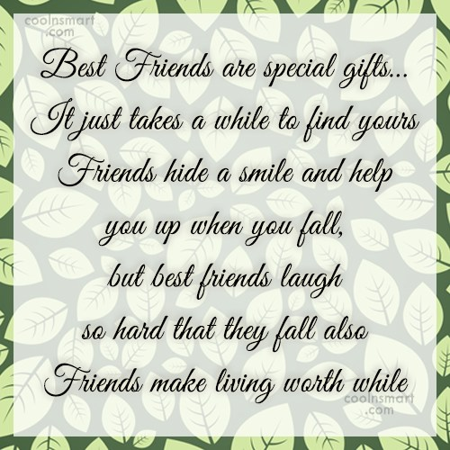 Friendship Quote: Best Friends are special gifts… It just...