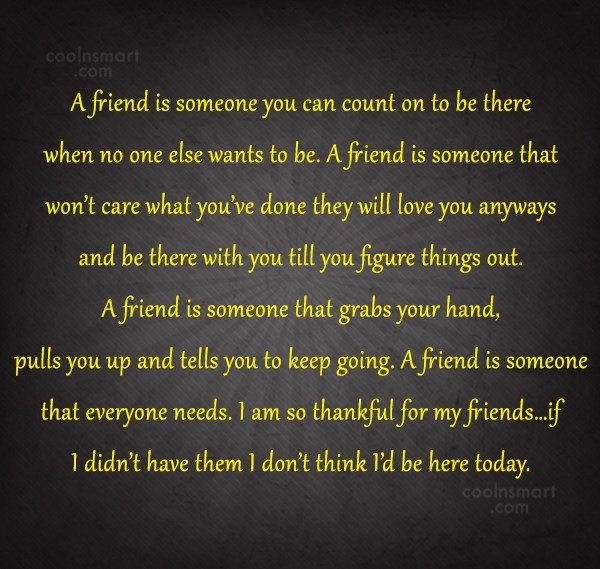 Friendship Quote: A friend is someone you can count...