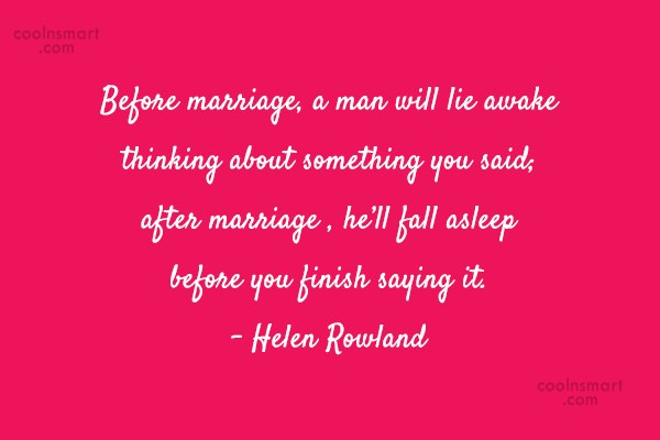 Funny Marriage Quotes Quote: Before marriage, a man will lie awake...