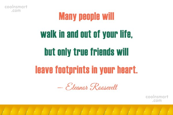People Quote: Many people will walk in and out...
