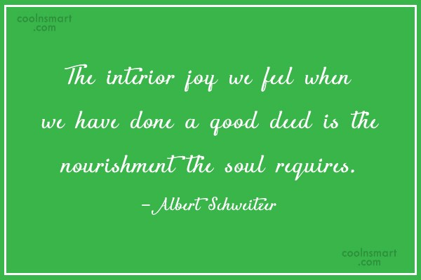 Feelings Quote: The interior joy we feel when we...
