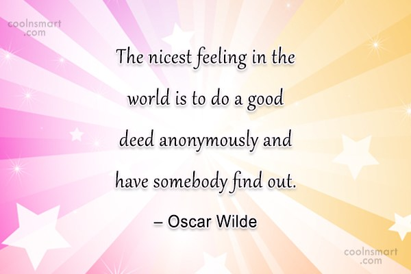 Reputation Quote: The nicest feeling in the world is...
