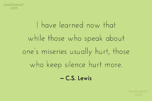 Silence Quote: I have learned now that while those...
