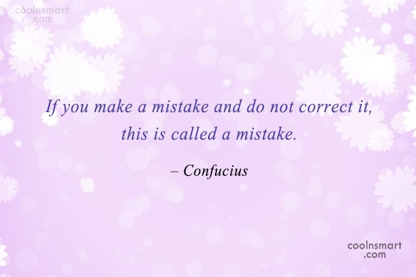 Mistake Quote: If you make a mistake and do...