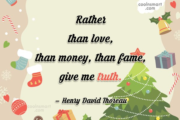 Quote: Rather than love, than money, than fame,...