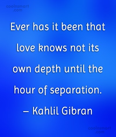 Goodbye Quote: Ever has it been that love knows...