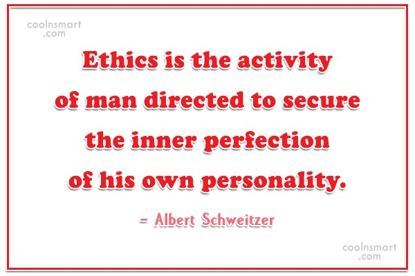 Perfection Quote: Ethics is the activity of man directed...