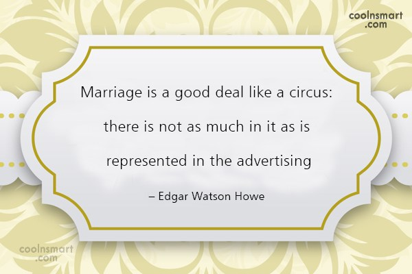 Funny Marriage Quotes Quote: Marriage is a good deal like a...