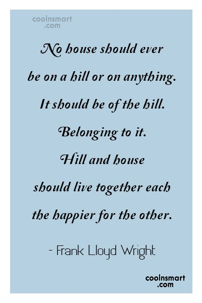 Quote: No house should ever be on a...