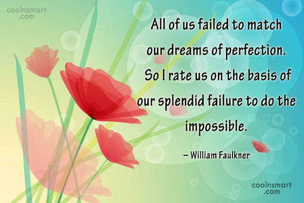 Quote: All of us failed to match our...