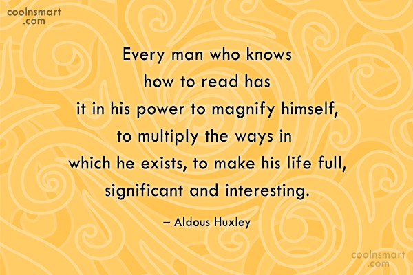 Quote: Every man who knows how to read...