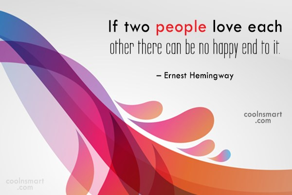 Quote: If two people love each other there...