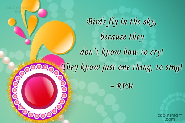 Courage Quote: Birds fly in the sky without the...